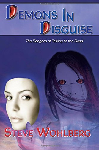 Demons in Disguise: The Dangers of Talking to the Dead
